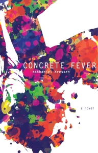 Concrete Fever by Nathaniel Kressen
